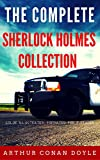 The Complete Sherlock Holmes Collection: Color Illustrated, Formatted for E-Readers (Unabridged Version)