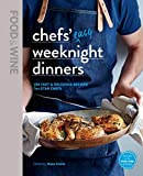 Food & Wine: Chefs' Easy Weeknight Dinners