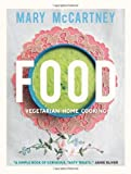 Food: Vegetarian Home Cooking