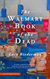 The Walmart Book of the Dead (English Edition)