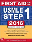 First Aid for the Usmle Step 1, 2016 by Tao Le Vikas Bhushan January (Textbook ONLY, Paperback)